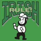 Irish Rule by HolidayT-Shirts