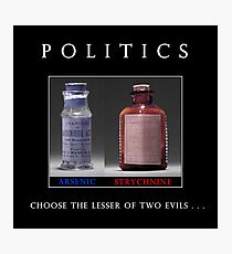 Poison Politics Photographic Print