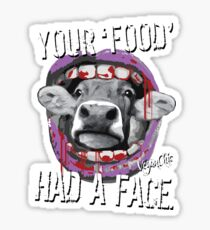 VeganChic ~ Your Food Had A Face Glossy Sticker
