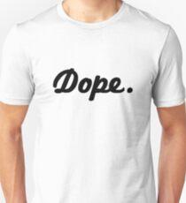 Dope (Period) T-Shirt
