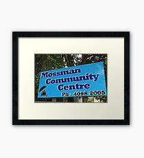 MCC - Mossman Community Centre Framed Print