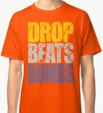 Drop Beats Not Bombs (Special Edition) Classic T-Shirt