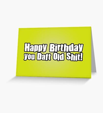 Happy Birthday Dafty Greeting Card