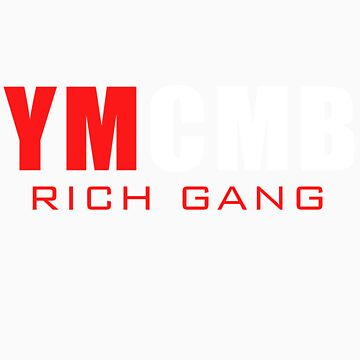 YMCMB Rich Gang by PAGraphics