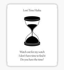 Lost Time Haiku Sticker