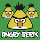 Angry Berts by DouglasFir