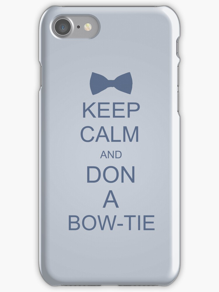Keep Calm and Don a Bow-Tie by IanPeriwinkle