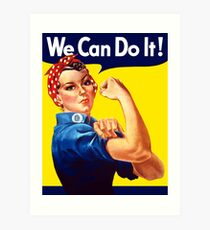 Rosie The Riveter - We Can Do It Art Print