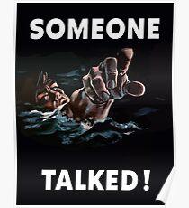 Someone Talked - WW2 Propaganda Poster