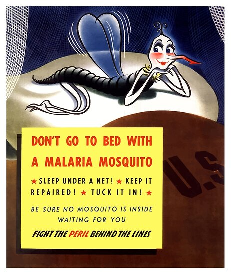 Don't Go To Bed With A Malaria Mosquito by warishellstore