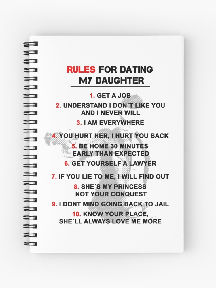 Funny Dating my Daughter Rules | Spiral Notebook