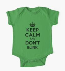 Keep Calm and Don't Blink - black color version One Piece - Short Sleeve