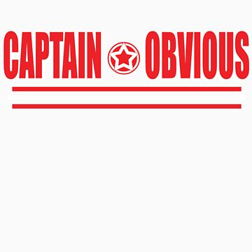 Captain Obvious by DCorreia247