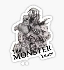 The Monster Years Sticker