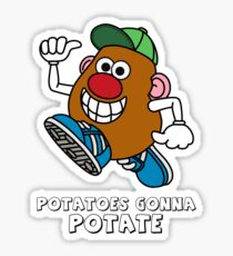 Potatoes Gonna Potate Sticker