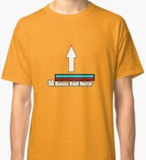 Brick would be proud Classic T-Shirt