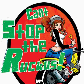 Can't stop the ruckus by smk417