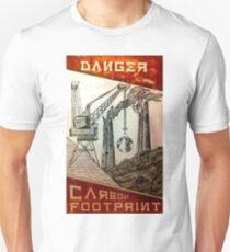 Danger, Carbon Footprint ( i ) T-Shirt