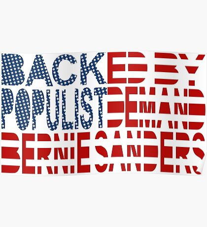 Backed by Populist Demand: Bernie Sanders Poster