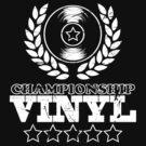 Championship Vinyl by Mel Preston