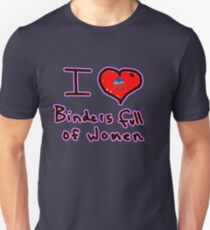 i love binders full of women Mitt Romney Unisex T-Shirt