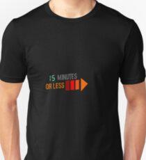 Ten Minutes or Less Unisex T-Shirt