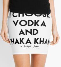 Vodka & Chaka Khan Mini Skirt