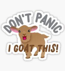 Don't PANIC! I goat this! Sticker