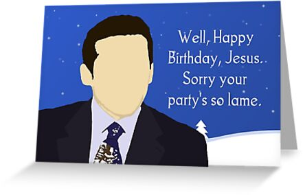 Happy Birthday Jesus Greeting Cards By Pickledbeets Redbubble