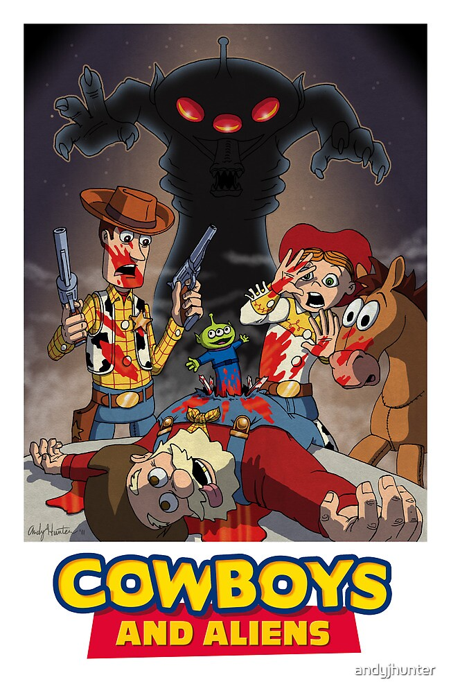 Toy Story - Cowboys and Aliens by andyjhunter