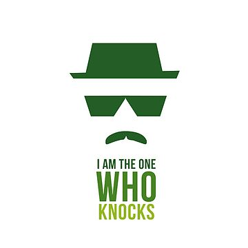 BREAKING BAD/ I AM THE ONE WHO KNOCKS CASE by Nativo