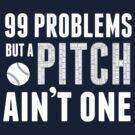 99 Problems by swiener