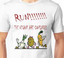 Run! The Vegans are Coming! Unisex T-Shirt