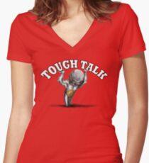 Tough Talk Women's Fitted V-Neck T-Shirt