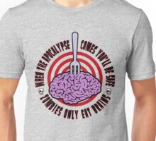 Zombies Only Eat Brains Unisex T-Shirt