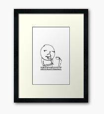Indubitably Framed Print