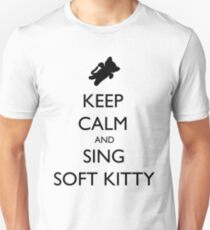 Keep Calm and Sing Soft Kitty 1 T-Shirt