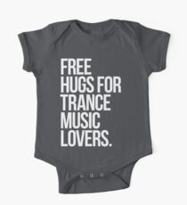 Free Hugs For Trance Lovers. One Piece - Short Sleeve
