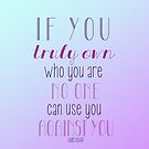 Own Who You Are by tlcollins402