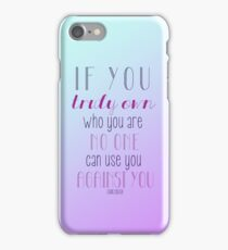 Own Who You Are iPhone Case/Skin