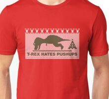 T-Rex Hates Pushups, Christmas Ugly Sweater Unisex T-Shirt