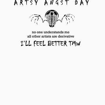 Artsy Angst Day by flyingtrilobite