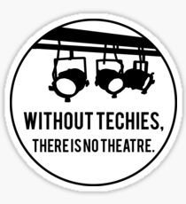 Without Techies Sticker
