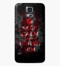 Keep Calm and Finish Him Case/Skin for Samsung Galaxy