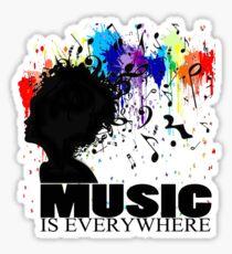 MUSIC IS EVERYWHERE Sticker