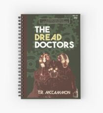 The Dread Doctors Spiral Notebook
