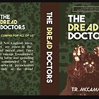 The Dread Doctors by Spencerhudson