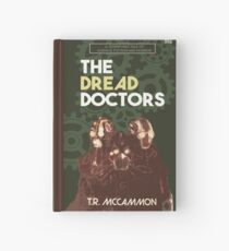 The Dread Doctors Hardcover Journal