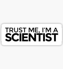 Trust me, I'm a Scientist Sticker