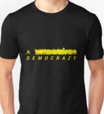 Democrazy T-Shirt